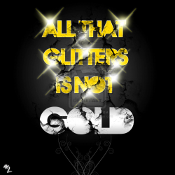 All that glitters is not gold.png